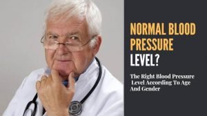 The Right Blood Pressure Level According To Age And Gender