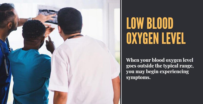 What Happens If Your Oxygen Level Is Too Low