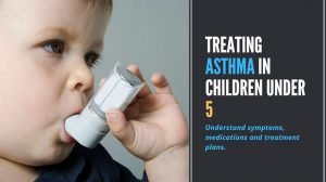 Treating asthma in children under 5