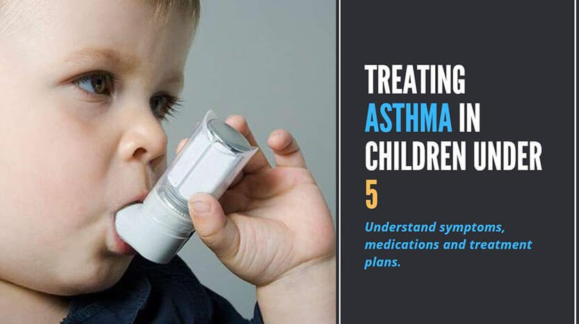Treating Asthma In Children Under 5