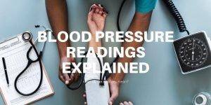 Blood Pressure Readings Explained