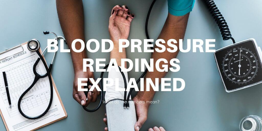 Blood Pressure Readings Explained