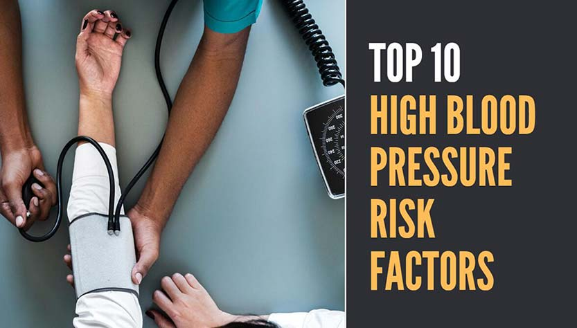 Top 10 High Blood Pressure(hypertension) Risk Factors
